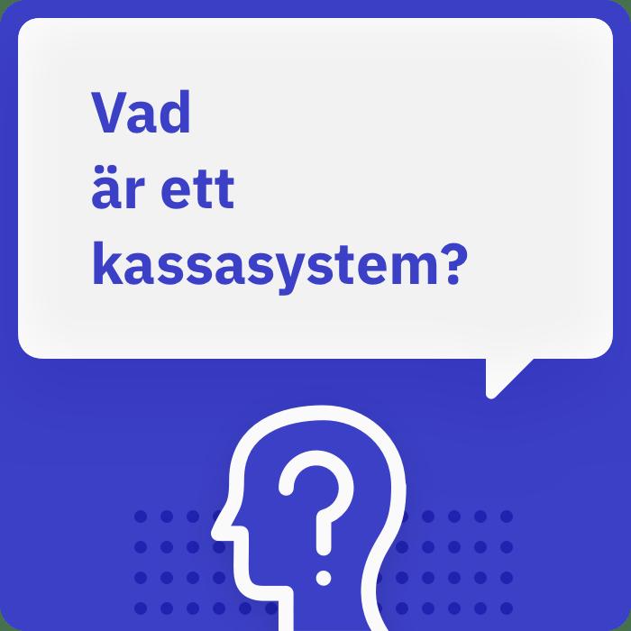 Vad är ett kassasystem?